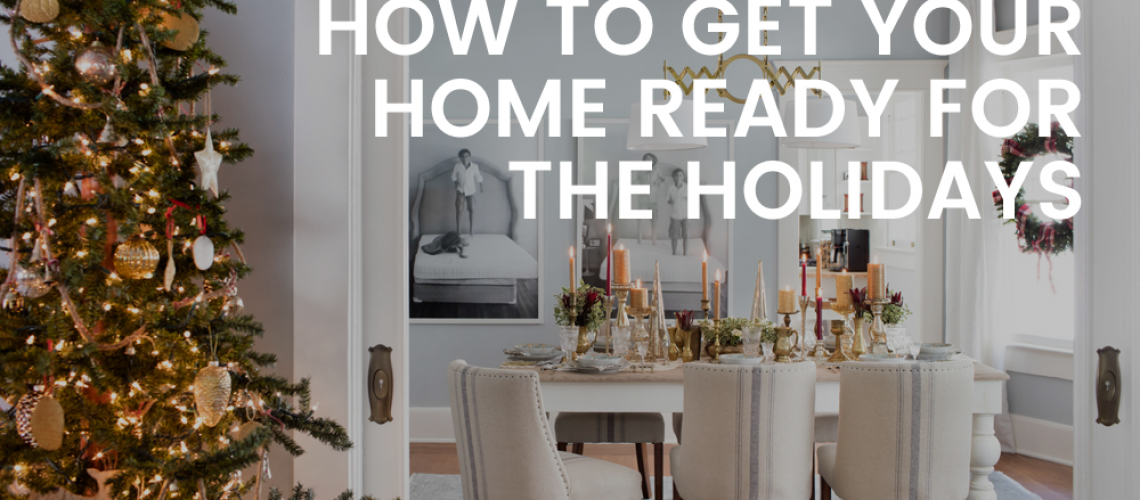 how-to-get-your-home-ready-for-the-holidays